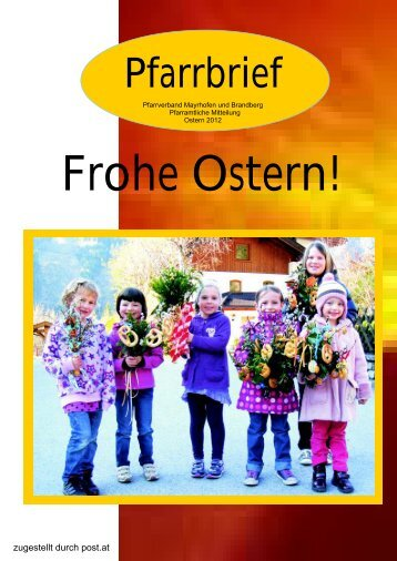 Frohe Ostern! - Pfarrkirche Mayrhofen und Brandberg