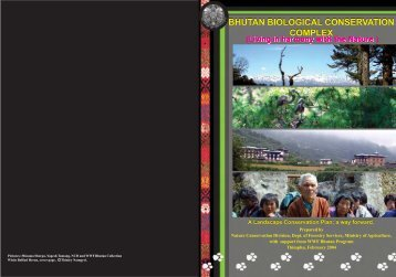 BHUTAN BIOLOGICAL CONSERVATION COMPLEX ... - WWF