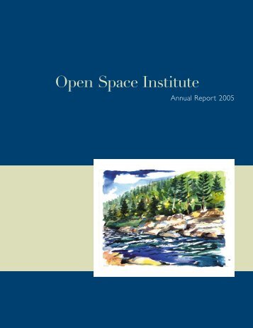 OSI Annual Report 2005 - Open Space Institute