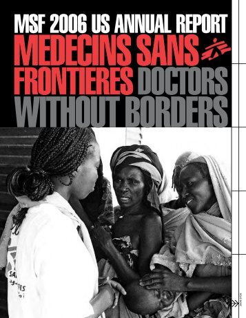 MSF 2006 US ANNUAL REPORT - Doctors Without Borders