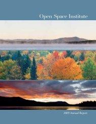 2009 Annual Report - Open Space Institute