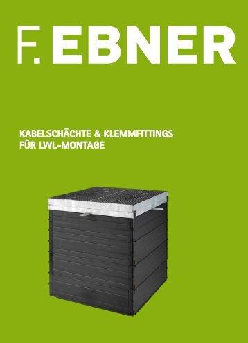 kabelschächte asfinag - Friedrich Ebner Gmbh