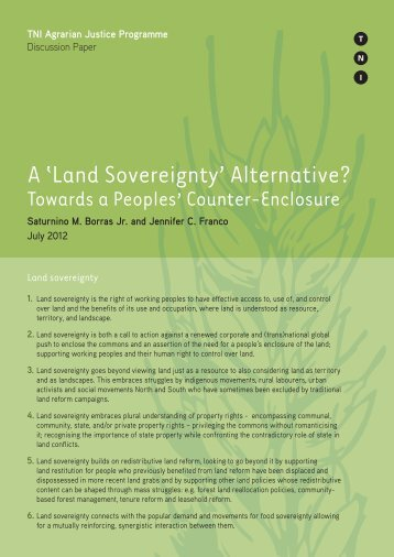 A Land Sovereignty Alternative (677.42 KB) - Transnational Institute