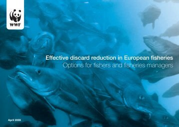 Effective discard reduction in European fisheries - WWF UK