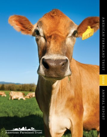 2010 Annual Report - American Farmland Trust