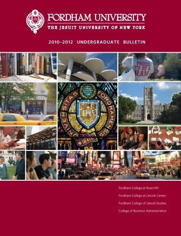 2010–2012 UNDERGRADUATE BULLETIN - Fordham University