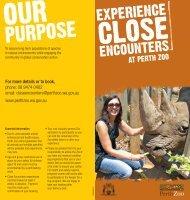 Download the Close Encounters brochure (pdf). - Perth Zoo