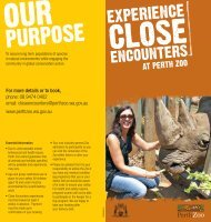 Download the Close Encounters brochure (pdf). - Perth Zoo