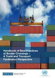 Handbook of Best Practices at Border Crossings – A Trade ... - UNECE