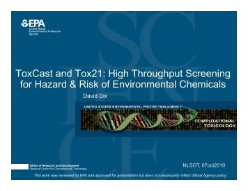ToxCast and Tox21: High Throughput Screening for Hazard & Risk ...