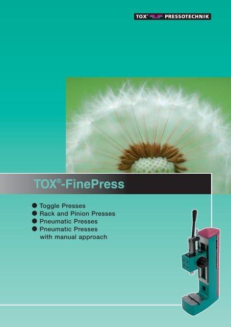TOX®-FinePress - TOX PRESSOTECHNIK GmbH & Co KG