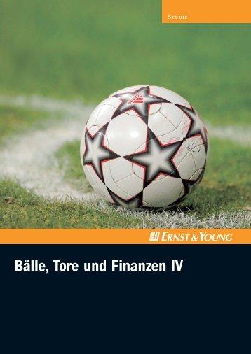 Bälle, Tore und Finanzen IV - Fussball Oekonomie Aktuell