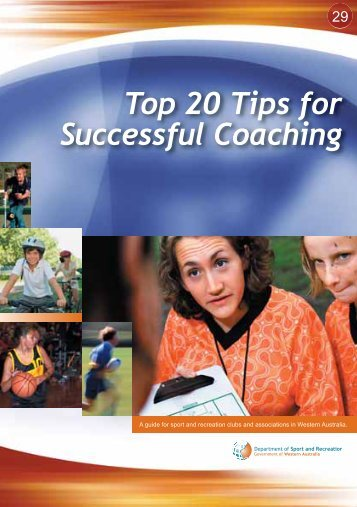 Top 20 tips for Coaches - Department of Sport and Recreation