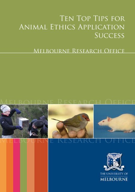 Ten Top Tips for Animal Ethics Application Success - Melbourne ...