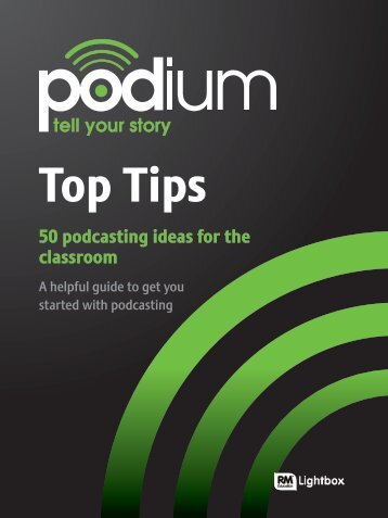 Top Tips – 50 podcasting ideas for the classroom