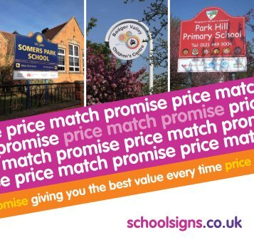 e match promise giving you the best value every time ... - School Signs