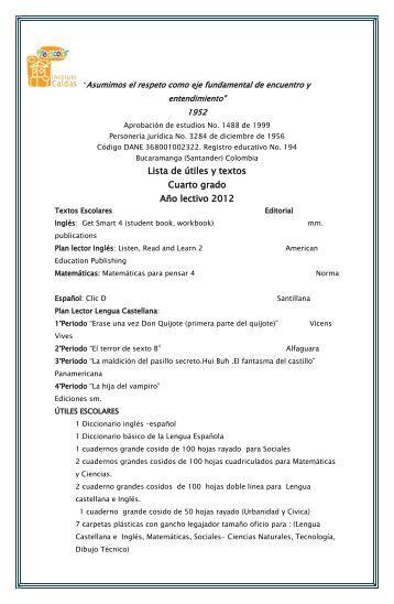 Lista de útiles y textos Cuarto grado Año lectivo 2012