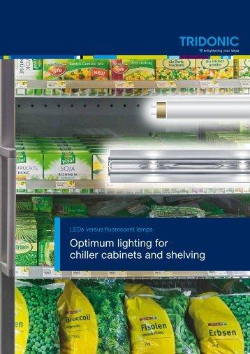 Optimum lighting for chiller cabinets and shelving