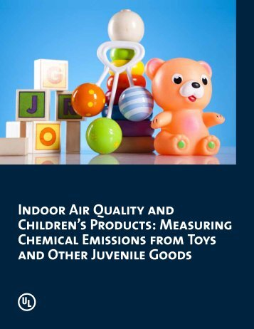 Indoor Air Quality and Children's Products: Measuring ... - UL.com