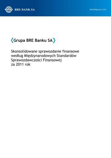 Skonsolidowane sprawozdanie finansowe Grupy BRE Banku SA