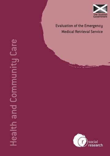 Evaluation of the emergency medical retrieval service - Scottish ...