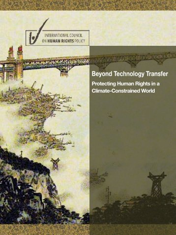 Beyond Technology Transfer: Protecting Human Rights ... - The ICHRP