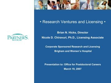 • Research Ventures and Licensing • - Brigham and Women's Hospital
