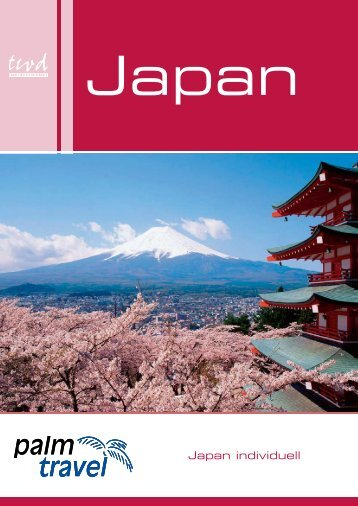 Japan individuell - Palm Travel