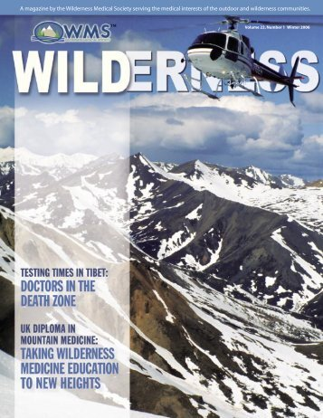 A magazine by the Wilderness Medical Society serving the medical ...