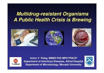 Current challenges in antibiotic resistance - Monash University