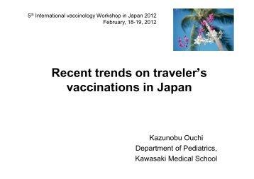 Recent trends on traveler's vaccinations in Japan