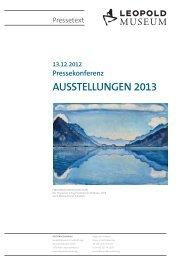 Pressetext Ausstellungen 2013 - Leopold Museum