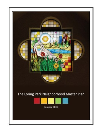 PDF 3.5MB updated Octobber 2012 - Citizens for a Loring Park ...