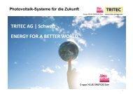 TRITEC AG | Schweiz ENERGY FOR A BETTER WORLD