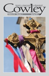 Volume 38 • Number 3 Spring 2012 - The Society of Saint John the ...