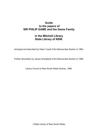 Guide to the papers of Sir Philip Game and the Game Family