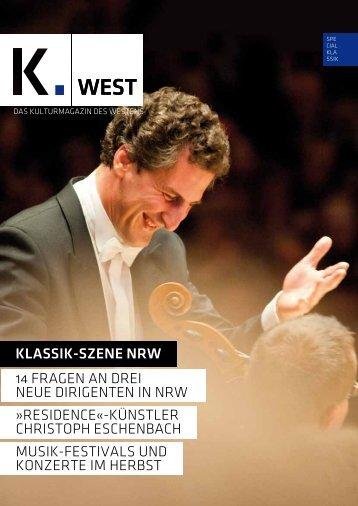 14 FRAGEN AN DREI NEUE DIRIGENTEN IN NRW MUSIK ... - K.West