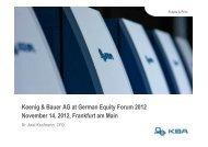 Koenig & Bauer AG at German Equity Forum 2012 November 14, 2012 ...