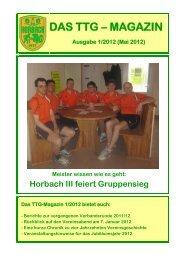 DAS TTG – MAGAZIN Ausgabe 1/2012 - der TTG-Horbach