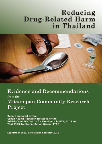 Reducing Drug-Related Harm in Thailand - Thai Aids Treatment ...