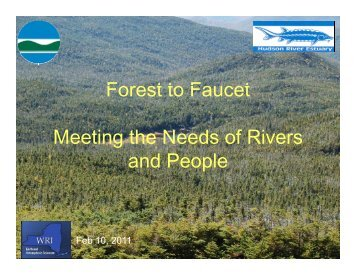 F t t F t Forest to Faucet Meeting the Needs of Rivers d P l and People