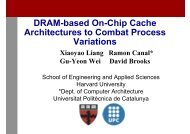 DRAM-based On-Chip Cache A hit t t C b tP Architectures to Combat ...