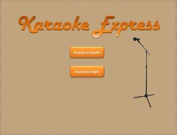 Karaoke en Inglés Karaoke en Español - Karaoke Express