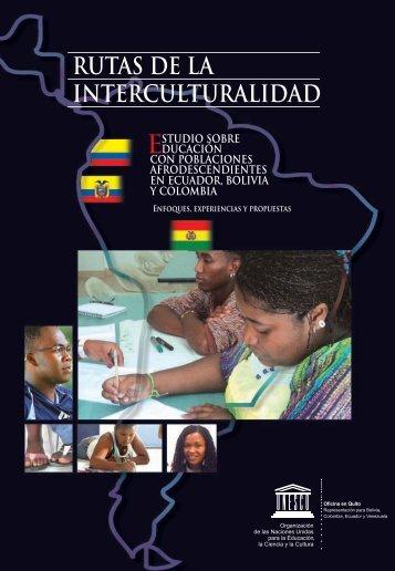 Rutas de la interculturalidad: estudio sobre ... - unesdoc - Unesco