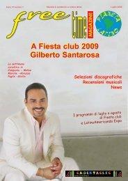 A Fiesta club 2009 Gilberto Santarosa A Fiesta ... - freetimelatino.it