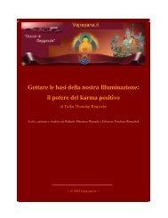 Gettare le basi della nostra Illuminazione: il potere del karma positivo