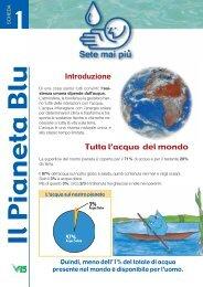 Introduzione Tutta l'acqua del mondo - Sete mai più