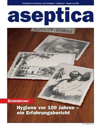 Hygiene vor 100 Jahren – ein Erfahrungsbericht - aseptica