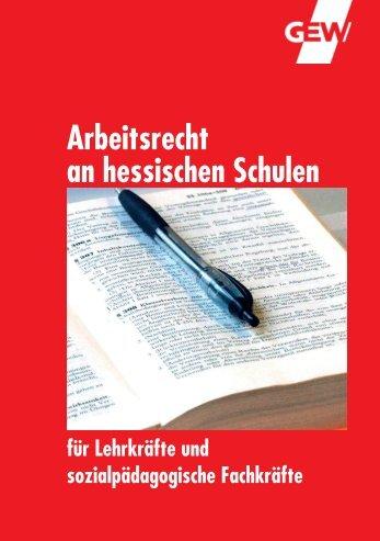 ArbRecht an hess-Schulen_A5.indd - GEW Landesverband Hessen