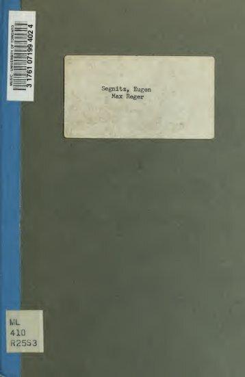 Max Reger : Abriss seines Lebens und Analyse seiner Werke